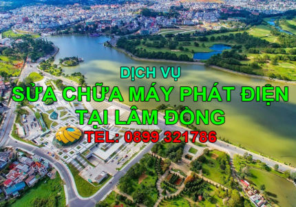 Dịch vụ sửa chữa máy phát điện tại Lâm Đồng