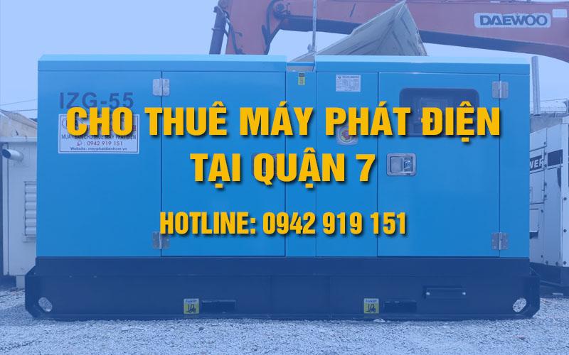 Cho thuê máy phát điện Quận 7 và nội thành Hồ Chí Minh